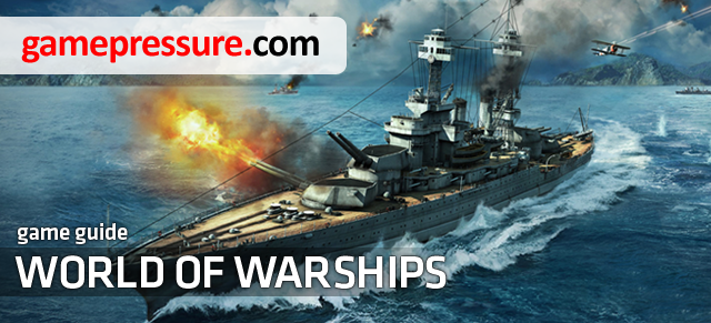 This guide describes World of Warships, the newest game created by Wargaming - World of Warships - Game Guide and Walkthrough